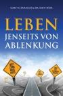 Leben jenseits von Ablenkung (German) Cover Image