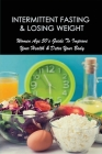 Intermittent Fasting & Losing Weight: Women Age 50's Guide To Improve Your Health & Detox Your Body: Common Fasting Mistakes - And How To Avoid Them Cover Image