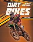 Dirt Bikes (Speed Machines) Cover Image
