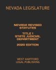 Nevada Revised Statutes Title 1 State Judicial Department 2020 Edition: West Hartford Legal Publishing Cover Image