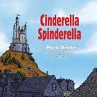 Cinderella Spinderella: Spring Edition Cover Image