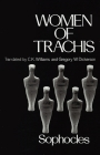 Women of Trachis (Greek Tragedy in New Translations) Cover Image