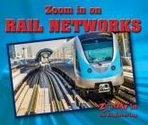 Zoom in on Rail Networks (Zoom in on Engineering) Cover Image