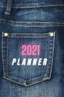 2021 PLANNER - Weekly Monthly Organizer: PLANNER 2021 - Featuring 12 months from January 2021 to December 2021 of weekly and monthly pages, this 2021 Cover Image