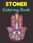 Stoner Coloring Book: The Stoner Coloring Book With 40+ Cool Coloring Page For Fun Relaxation and Stress Relief for Teens Vol-1 Cover Image