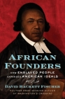 African Founders: How Enslaved People Expanded American Freedom Cover Image