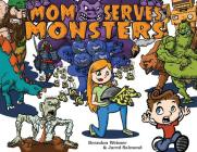Mom Serves Monsters Cover Image