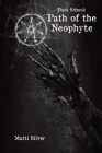 Dark School: Path of the Neophyte Cover Image