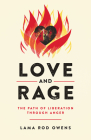 Love and Rage: The Path of Liberation through Anger Cover Image