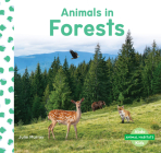 Animals in Forests (Animal Habitats) Cover Image