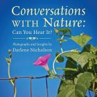 Conversations With Nature: Can You Hear It? Cover Image