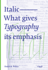 Italic: What Gives Typography Its Emphasis Cover Image
