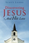 Discovering Jesus And His Love Cover Image