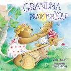 Grandma Prays for You Cover Image