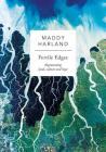 Fertile Edges: Regenerating Land, Culture and Hope Cover Image
