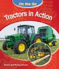 Tractors in Action (On the Go) Cover Image