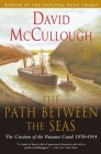 Path Between The Seas: The Creation of the Panama Canal, 1870-1914 Cover Image