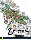 Dragonfly Coloring Books for Adults: Magical Wonderful Dragonflies in The flower garden Cover Image