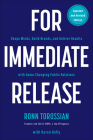 For Immediate Release: Shape Minds, Build Brands, and Deliver Results with Game-Changing Public Relations Cover Image