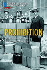 Prohibition: The Rise and Fall of the Temperance Movement Cover Image