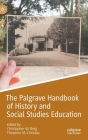 The Palgrave Handbook of History and Social Studies Education Cover Image