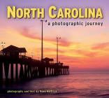 North Carolina: A Photographic Journey Cover Image