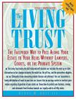 The Living Trust: The Failproof Way to Pass Along Your Estate to Your Heirs Cover Image