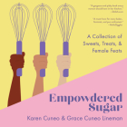 Empowdered Sugar: A Collection of Sweets, Treats, and Female Feats Cover Image