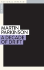 A Decade of Drift (In the National Interest) Cover Image
