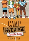 Camp Average: Double Foul Cover Image