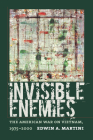 Invisible Enemies: The American War on Vietnam, 1975-2000 (Culture) Cover Image