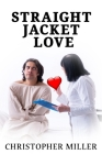 Straight Jacket Love Cover Image