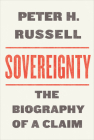 Sovereignty: The Biography of a Claim (Utp Insights) Cover Image