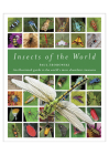Insects of the World: An Illustrated Guide to the World's Most Abundant Creatures Cover Image