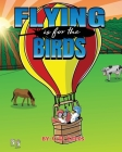 Flying Is For The Birds Cover Image
