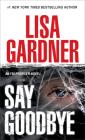 Say Goodbye: An FBI Profiler Novel Cover Image