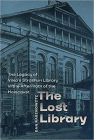 The Lost Library: The Legacy of Vilna's Strashun Library in the Aftermath of the Holocaust (Tauber Institute for the Study of European Jewry) Cover Image