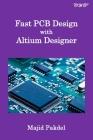 Fast PCB Design with Altium Designer Cover Image