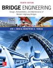 Bridge Engineering: Design, Rehabilitation, and Maintenance of Modern Highway Bridges, Fourth Edition Cover Image