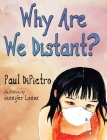 Why Are We Distant? Cover Image