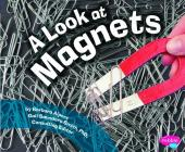 A Look at Magnets (Pebble Plus: Science Builders) Cover Image