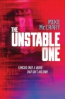 The Unstable One: A Markus Murphy Thriller Cover Image