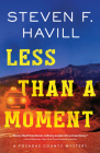 Less Than a Moment (Posadas County Mysteries #24) Cover Image