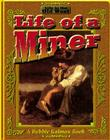The Life of a Miner Cover Image