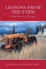 Lessons From the Farm: From Horses to Tractors Cover Image