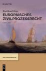 Europäisches Zivilprozessrecht (IUS Communitatis) Cover Image