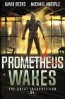Prometheus Wakes Cover Image