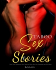 Taboo Sex Stories: First Time, Threesomes, Slut, Bisexual, Milfs, Anal Sex, Gangbang and Much More Cover Image