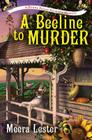 A Beeline to Murder (Henny Penny Farmette Mysteries #1) Cover Image