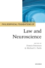 Philosophical Foundations of Law and Neuroscience Cover Image